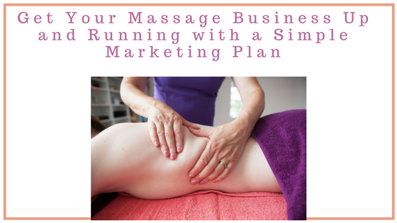 Marketing Plan for massage therapists